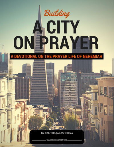 Free Devotional on the Prayer Life of Nehemiah: Building a City on Prayer