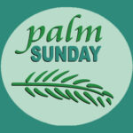 Devotional for Palm Sunday : The Lord Needs It