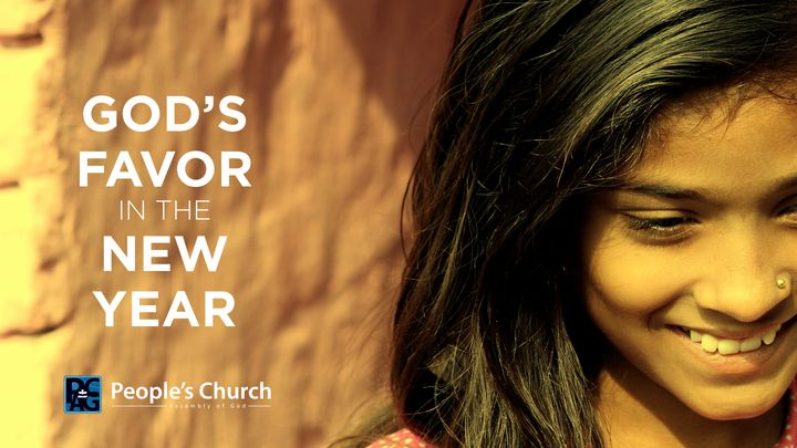Devotional and Bible Reading Plan for the New Year 2018 (God's Favor in the New Year)