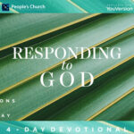 Devotional: Responding to God (Palm Sunday)